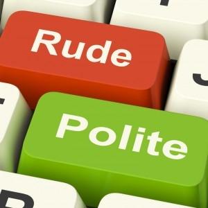Rude polite